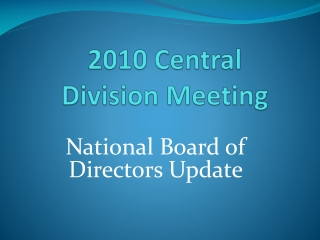 2010 Central Division Meeting