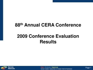88 th  Annual CERA Conference 2009 Conference Evaluation Results