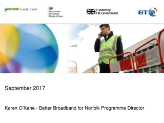 Karen O'Kane - Better Broadband for Norfolk Programme Director
