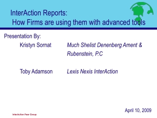 InterAction Reports:  How Firms are using them with advanced tools