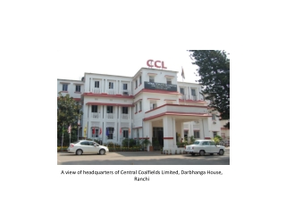 A view of headquarters of Central Coalfields Limited, Darbhanga House, Ranchi