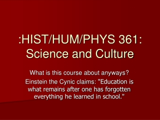 :HIST/HUM/PHYS 361: Science and Culture