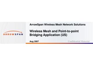 MeshBackhaul 2600 / MeshAP 3100 Wireless  Mesh Point-to-point Bridging Application