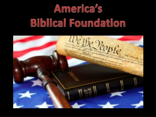 America's  Biblical Foundation