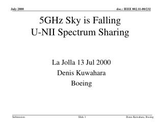 5GHz Sky is Falling U-NII Spectrum Sharing