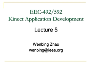 EEC-492/592 Kinect Application Development
