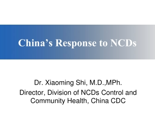 China's Response to NCDs