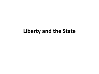 Liberty and the State
