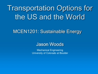 Transportation Options for the US and the World