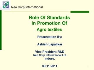 Role Of Standards  In Promotion Of Agro textiles