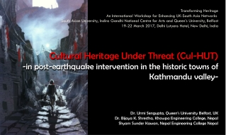 Transforming Heritage An International Workshop for Enhancing UK-South Asia Networks