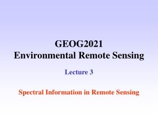 GEOG2021 Environmental Remote Sensing