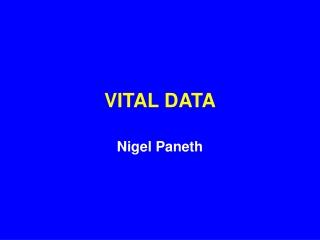 VITAL DATA