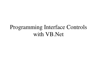 Programming Interface Controls with VB.Net
