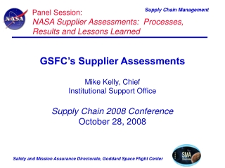 Panel Session: NASA Supplier Assessments:  Processes, Results and Lessons Learned
