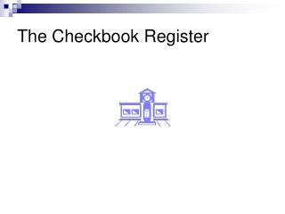 The Checkbook Register