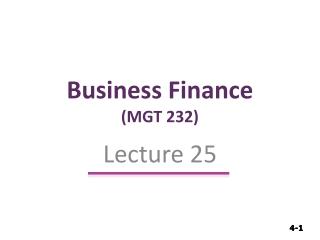 Business Finance (MGT 232)