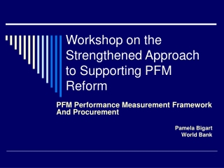 Workshop on the Strengthened Approach to Supporting PFM Reform