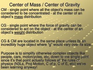 Center of Mass / Center of Gravity