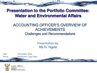 ACCOUNTING OFFICER'S OVERVIEW OF ACHIEVEMENTS Challenges and Recommendations