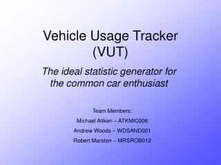 Vehicle Usage Tracker (VUT)