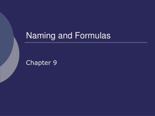 Naming and Formulas
