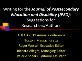 AHEAD 2019 Annual Conference Boston, Massachusetts Roger Wessel, Executive Editor