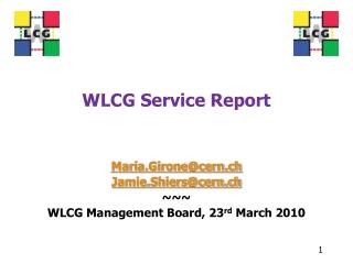 WLCG Service Report