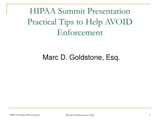 HIPAA Summit Presentation Practical Tips to Help AVOID Enforcement