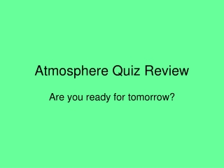 Atmosphere Quiz Review