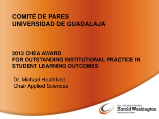 2013 CHEA AWARD FOR OUTSTANDING INSTITUTIONAL PRACTICE IN STUDENT LEARNING OUTCOMES