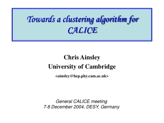 Towards a clustering algorithm for CALICE