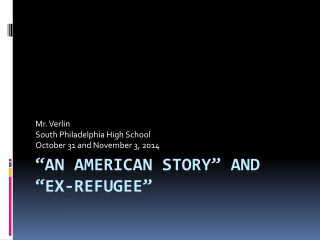 """An  american  story"" and ""Ex-refugee"""
