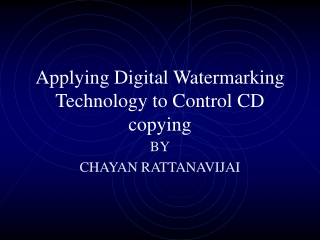 Applying Digital Watermarking Technology to Control CD copying