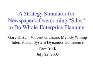 "A Strategy Simulator for Newspapers: Overcoming ""Silos"" to Do Whole-Enterprise Planning"