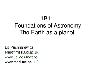 1B11  Foundations of Astronomy The Earth as a planet