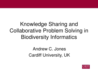 Knowledge Sharing and Collaborative Problem Solving in Biodiversity Informatics