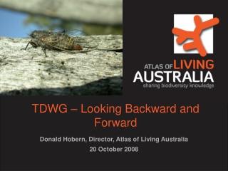 TDWG – Looking Backward and Forward