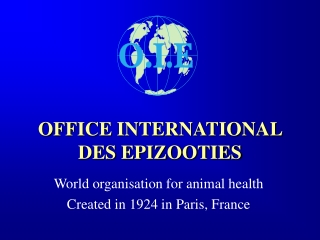 OFFICE INTERNATIONAL DES EPIZOOTIES