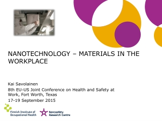 NANOTECHNOLOGY – MATERIALS IN THE WORKPLACE