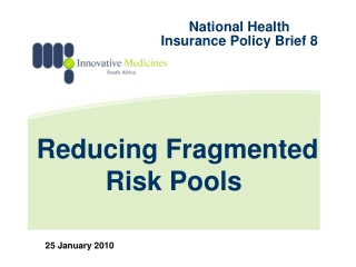 Reducing Fragmented Risk Pools