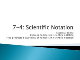 7-4: Scientific Notation
