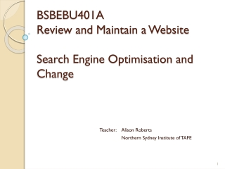 BSBEBU401A Review and Maintain a Website Search Engine Optimisation and Change