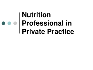 Nutrition Professional in Private Practice