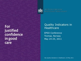 Key Quality Indicators in Healthcare | 25 May 2011