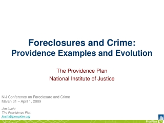 Foreclosures and Crime:  Providence Examples and Evolution