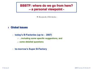 BBBTF: where do we go from here?      – a personal viewpoint -