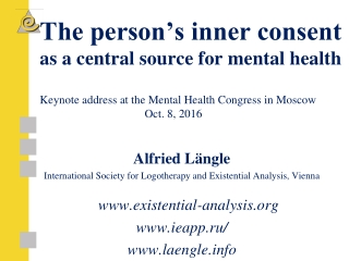Alfried Längle  International Society for Logotherapy and Existential Analysis, Vienna