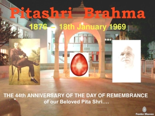 Pitashri  Brahma 1876  –   18th January 1969