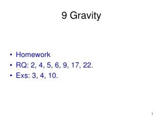 9 Gravity